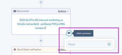 Dodajanje komentarjev k posameznim akcijam v HubSpot workflowih