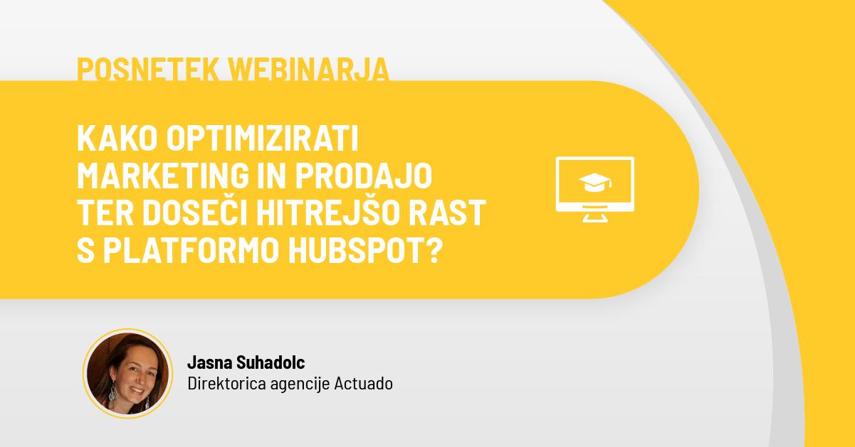 info.actuado.comhubfsActuado_Webinar_Kako_optimizirati_marketing_in_prodajo_ter_doseči_hitrejšo_rast_s_platformo_HubSpotom_FB Post