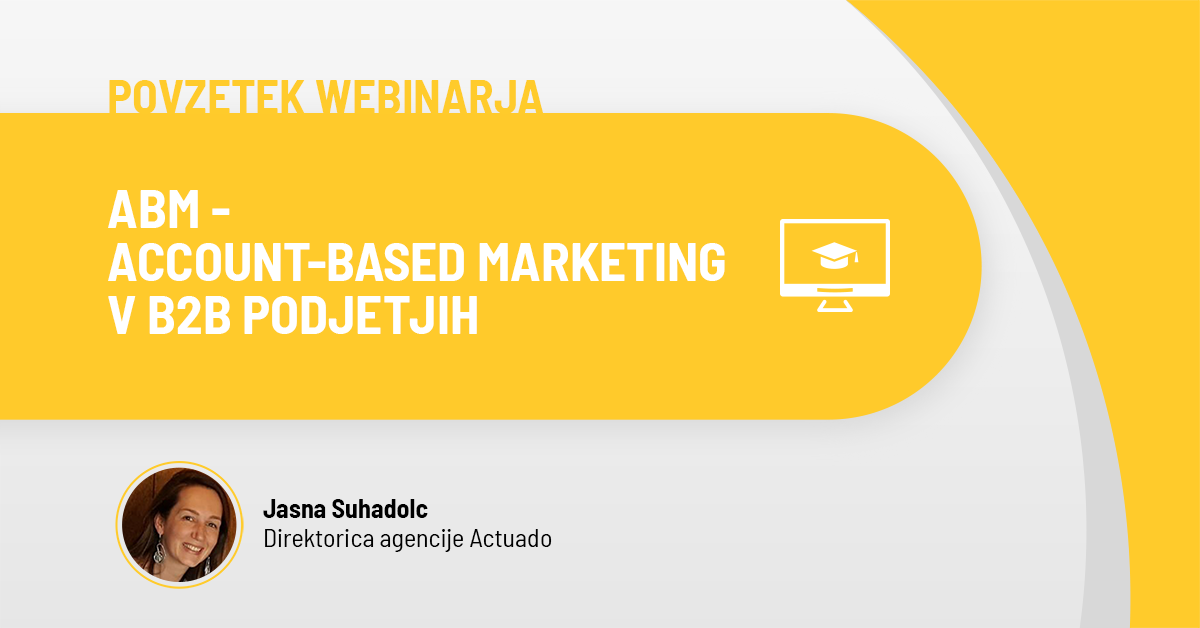 ABM - Account-based marketing v B2B podjetjih